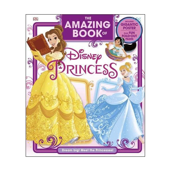 The Amazing Book of Disney Princess (Hardcover)