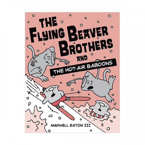 The Flying Beaver Brothers #05: The Flying Beaver Brothers and the Hot Air Baboons (Paperback)