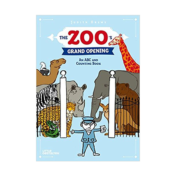 The Zoo's Grand Opening: An ABC and Counting Book (Hardcover)