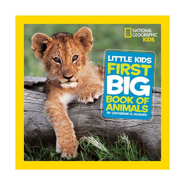 National Geographic Little Kids First Big Book of Animals (Hardcover)