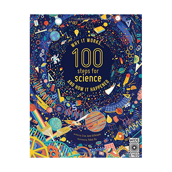 100 Steps for Science: why it works and how it happened (Hardcover)