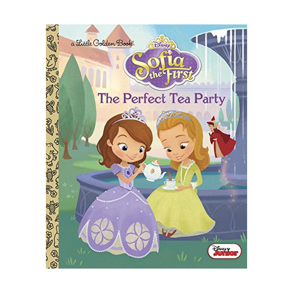 Disney Junior: Sofia the First : The Perfect Tea Party Little Golden Book (Hardcover)