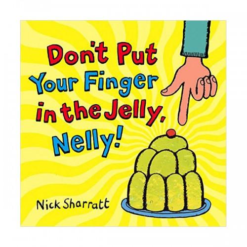 Don't Put Your Finger In The Jelly, Nelly (Paperback, 영국판)