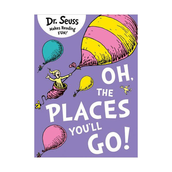Dr. Seuss : Oh, The Places You'll Go (Paperback)