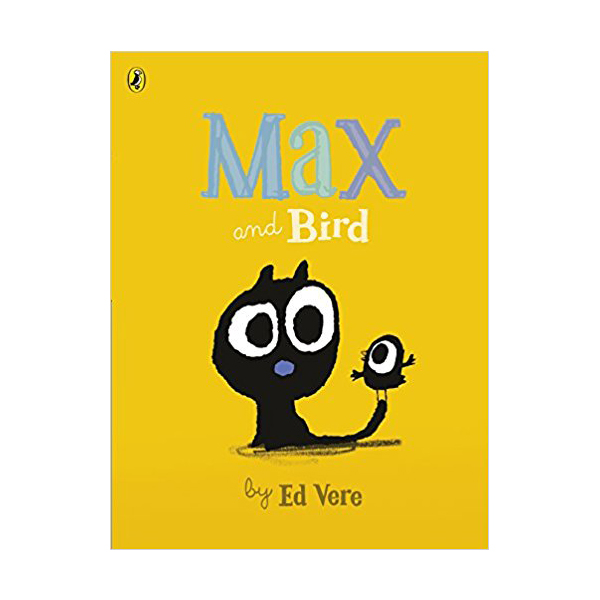 Ed Vere : Max and Bird (Paperback)