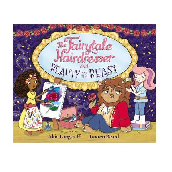 Fairytale Hairdresser : The Fairytale Hairdresser and Beauty and the Beast (Paperback)