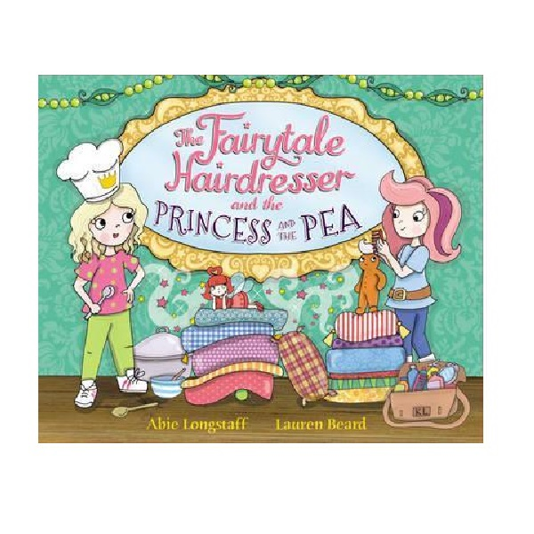 Fairytale Hairdresser : The Fairytale Hairdresser and the Princess and the Pea (Paperback)
