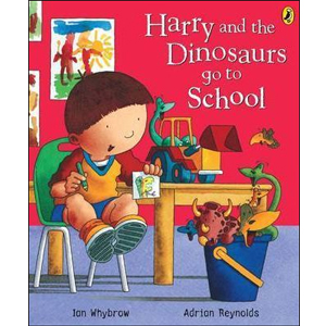 Harry and the Dinosaurs Go to School (Paperback, 영국판)