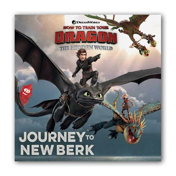 How to Train Your Dragon #3 : Hidden World : Journey to New Berk (Paperback)
