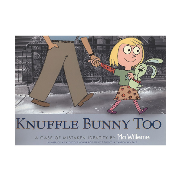 Knuffle Bunny Too : A Case of Mistaken Identity (Paperback, 영국판)