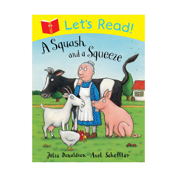 Let's Read! A Squash and a Squeeze (Paperback)
