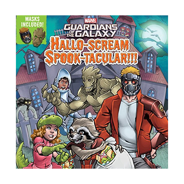 Marvel Guardians of the Galaxy : Guardians of the Galaxy Hallo-scream Spook-tacular!!! (Paperback)