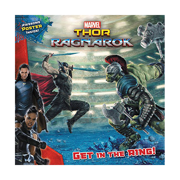 MARVEL's Thor: Ragnarok: Get in the Ring! (Paperback)