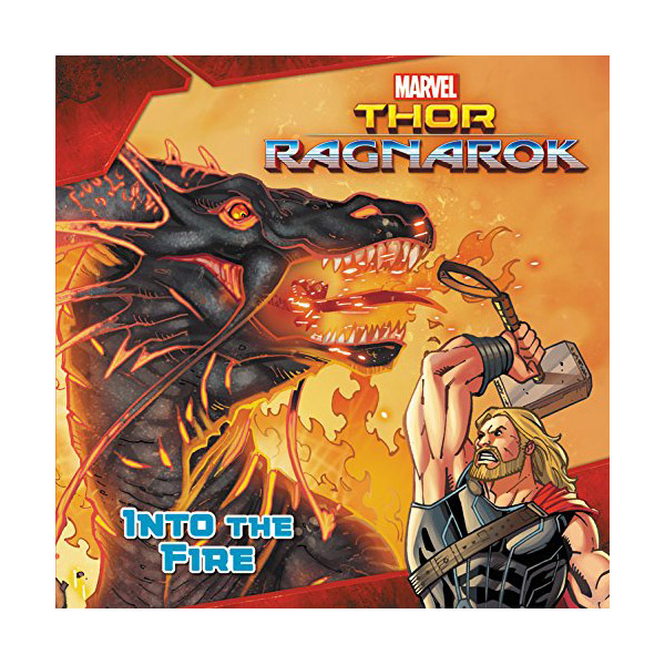 MARVEL's Thor: Ragnarok: Into the Fire (Paperback)