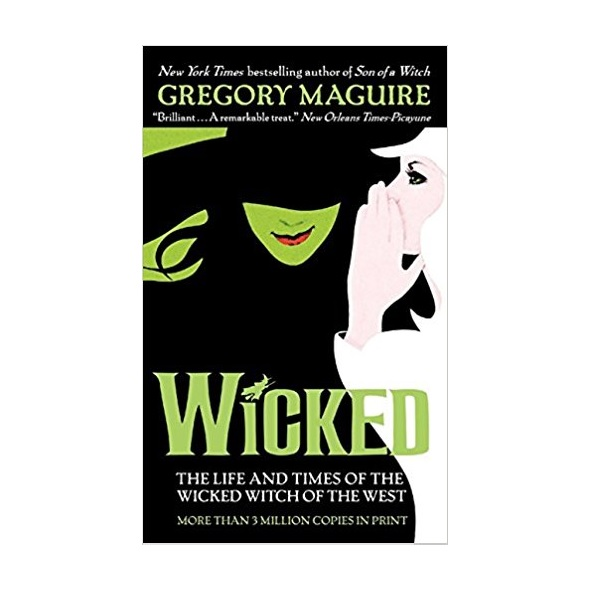 RL 6.4 : Wicked : The Life and Times of the Wicked Witch of the West (Mass Market Paperback, Reprint Edidtion)