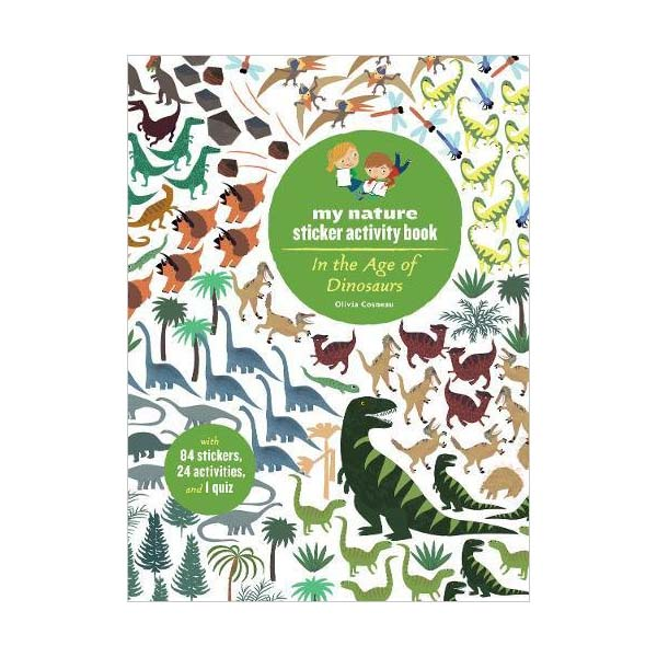 My Nature Sticker Activity Book : In the Age of Dinosaurs (Paperback)