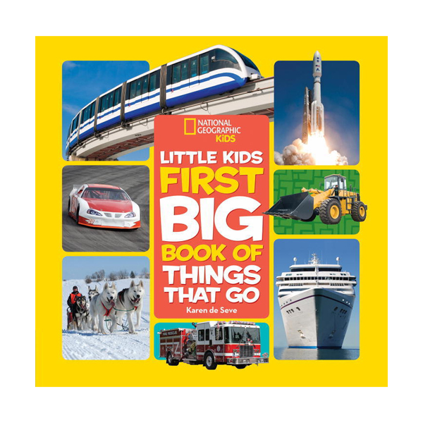 National Geographic Little Kids First Big Book of Things That Go (Hardcover)