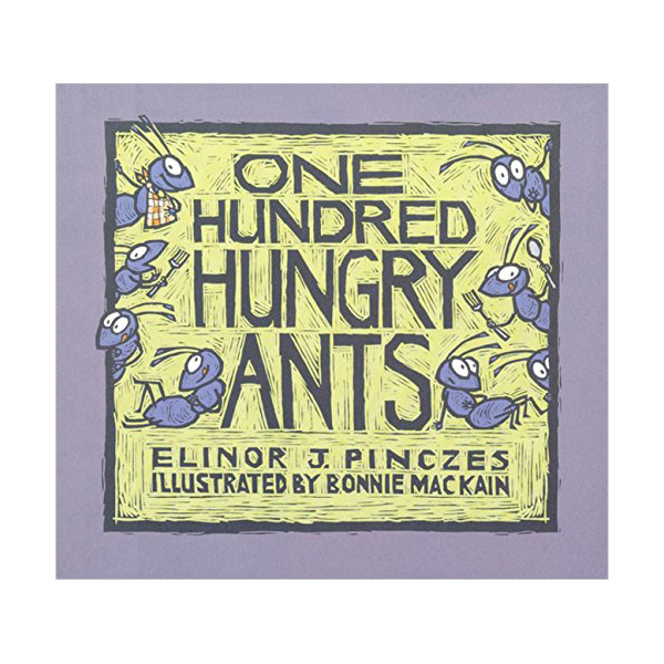One Hundred Hungry Ants (Paperback)