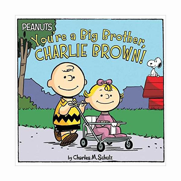 Peanuts : You're a Big Brother, Charlie Brown! (Paperback)