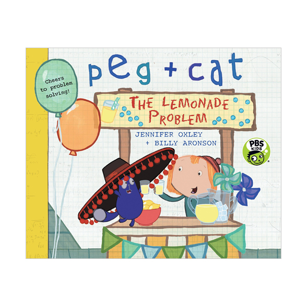 Peg + Cat : The Lemonade Problem (Paperback)
