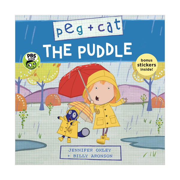 Peg + Cat : The Puddle (Paperback)