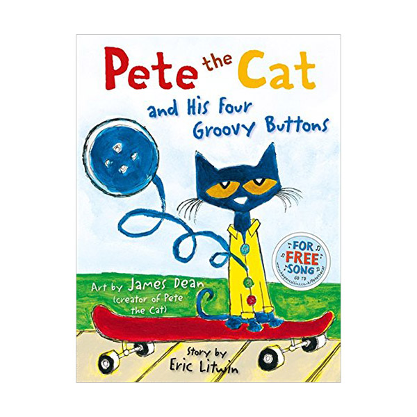 Pete the Cat and His Four Groovy Buttons (Paperback,영국판)