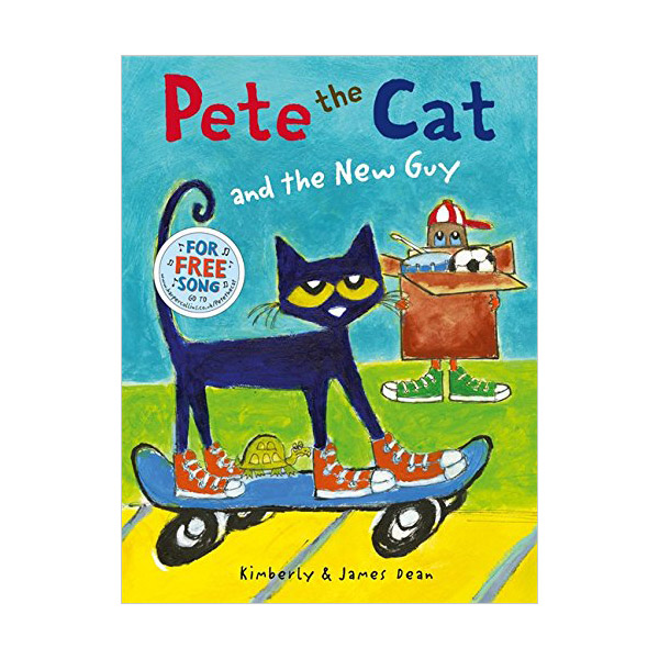 Pete the Cat and the New Guy (Paperback, 영국판)