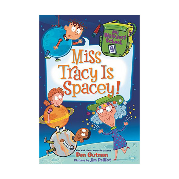 R.L 3.7 : My Weirdest School #9 : Miss Tracy Is Spacey! (Paperback)