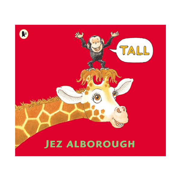RL 0.2 : Jez Alborough : Tall (Paperback)
