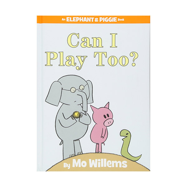 Elephant and Piggie : Can I Play Too? (Hardcover)