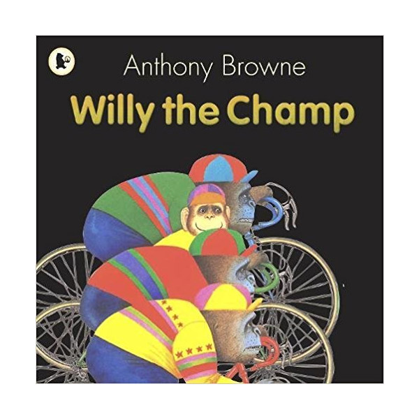 Anthony Browne : Willy the Champ (Paperback)