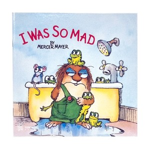 RL 1.6 : Little Critter Series : I Was So Mad (Paperback)