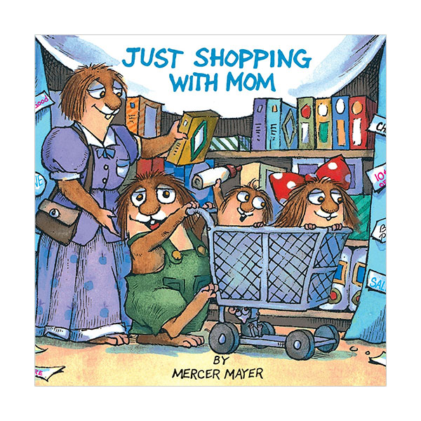 RL 1.7 : Little Critter Series : Just Shopping with Mom (Paperback)