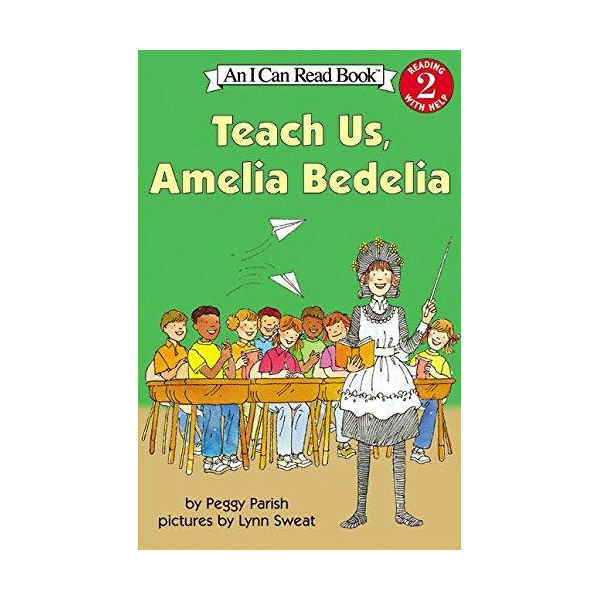 RL 1.9 : I Can Read Book Level 2 : Teach Us, Amelia Bedelia (Paperback)
