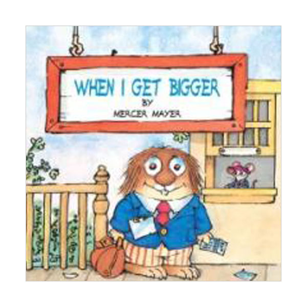 RL 2.2 : Little Critter Series : When I Get Bigger (Paperback)