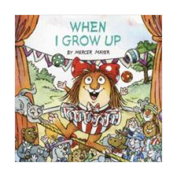RL 2.2 : Little Critter Series : When I Grow Up (Paperback)