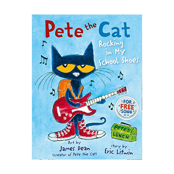 RL 2.2: Pete the Cat Rocking in My School Shoes (Paperback, 영국판)