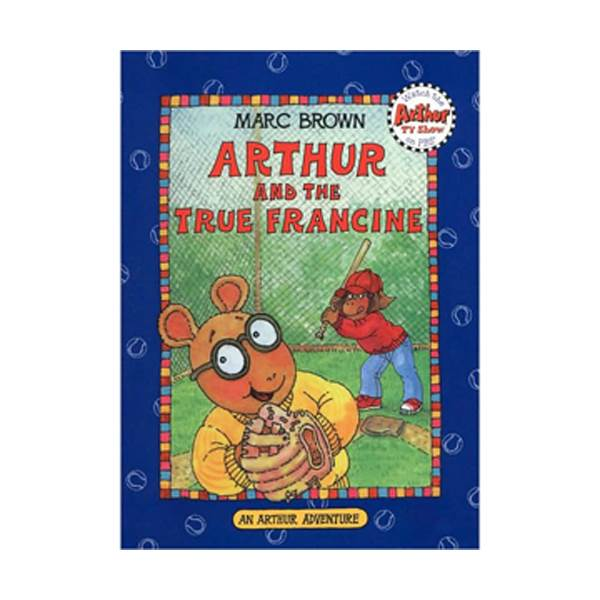 RL 2.3 : Arthur Adventures Series: Arthur and the True Francine (Paperback)