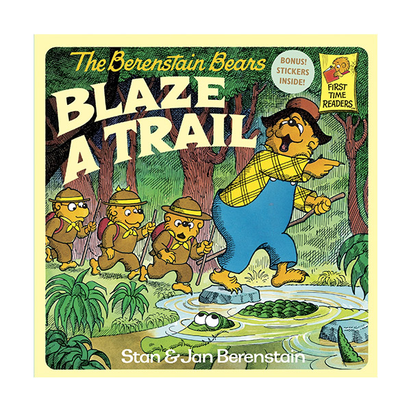RL 2.3 : The Berenstain Bears Blaze a Trail (Paperback)