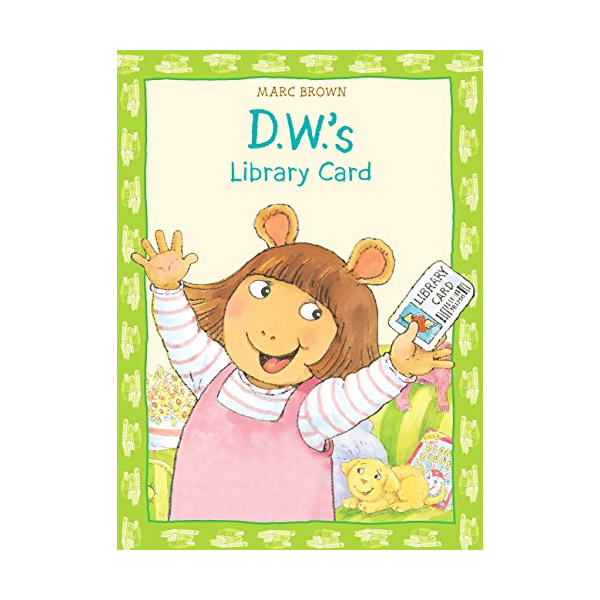RL 2.5 : Arthur DW Series : D.W.'s Library Card (Paperback)
