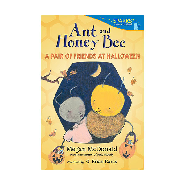 Candlewick Sparks : Ant and Honey Bee : A Pair of Friends at Halloween (Paperback)