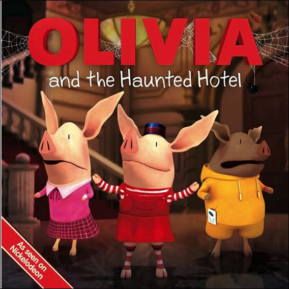 Olivia and the Haunted Hotel (Paperback)