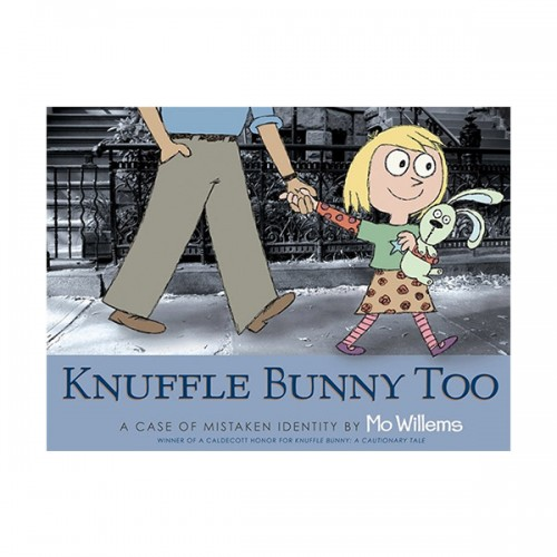 RL 2.7 : Mo Willems : Knuffle Bunny Too : A Case of Mistaken Identity (Hardcover)