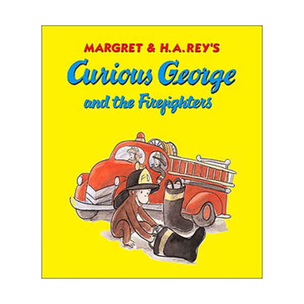 RL 2.8 : Curious George Series : Curious George and the Firefighters (Paperback)