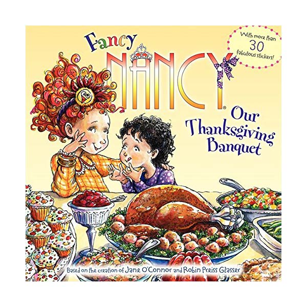 RL 2.8 : Fancy Nancy : Our Thanksgiving Banquet (Paperback)