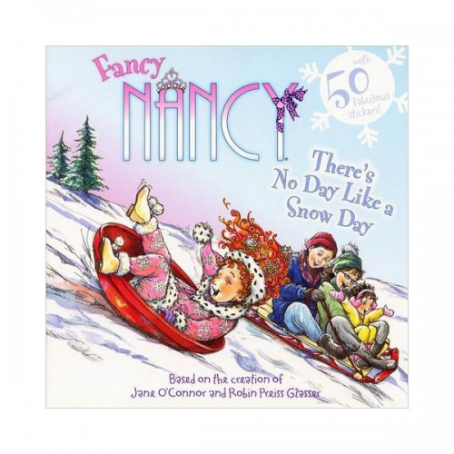 RL 2.8 : Fancy Nancy : There's No Day Like a Snow Day (Paperback)