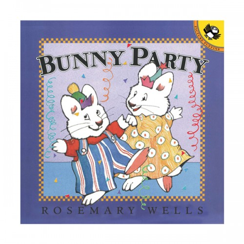 RL 2.8 : Max and Ruby : Bunny Party (Paperback)