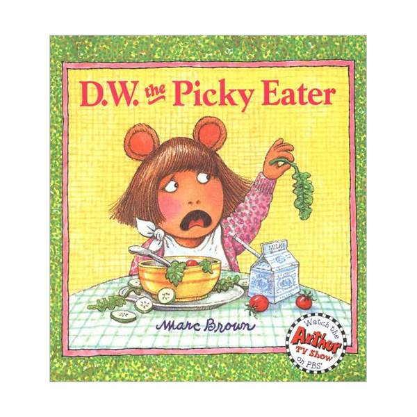 Arthur DW Series : D. W. the Picky Eater (Paperback)