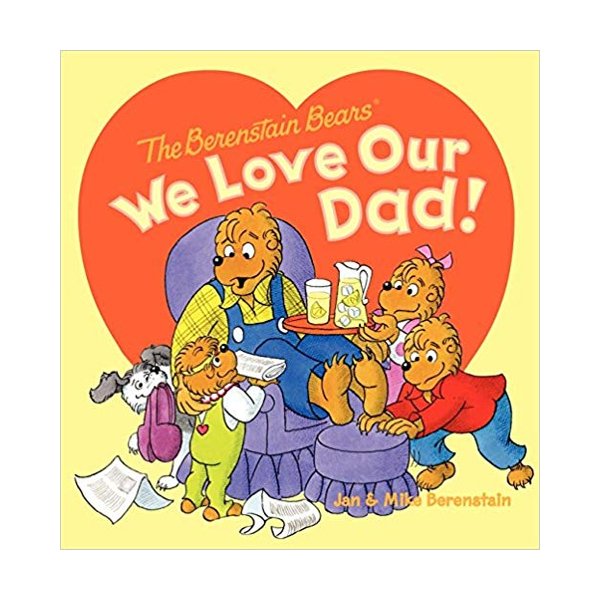 RL 3.0 : The Berenstain Bears We Love Our Dad! (Paperback)