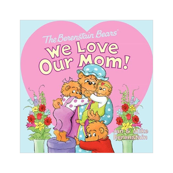 RL 3.0 : The Berenstain Bears' We Love Our Mom! (Paperback)